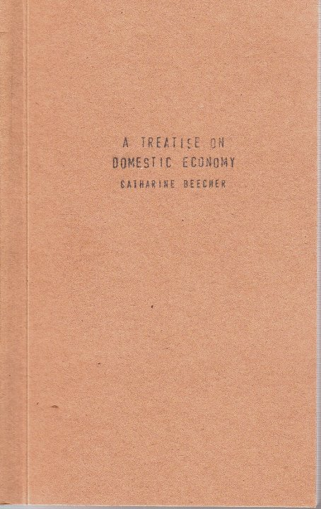 A Treatise On Domestic Economy